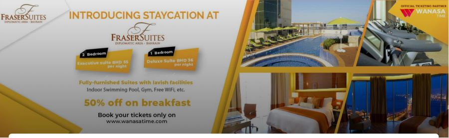 Staycation at Fraser Suites Diplomatic Area Bahrain